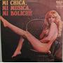 Mi Chica,mi Musica,mi Boliche - Volume 2 - 1973 Lp Importado