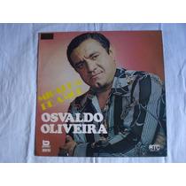 Osvaldo Oliveira-lp-vinil-migalha De Amor-brega-mpb