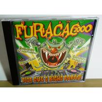 Funk Black Cd Furacão 2000 Pior Que O Bicho Papão Original