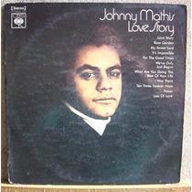 Vinil Lp Johnny Mathis - Love Story - Capa Dura - Cbs 1971