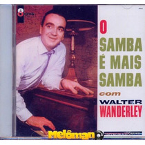 Walter Wanderley 1962 O Samba É Mais Samba Com Cd