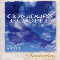 Cd Condors Flight - Music Of The Andes