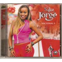 Cd Salve Jorge - Nacional 2 - Novo***