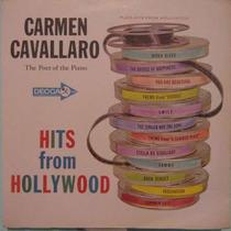 Carmen Cavallaro-the Poet Of The Piano - Hits From Hollywood