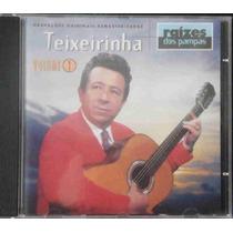 Teixeirinha Cd Raízes Dos Pampas Vol.1 1998 Remasterizado