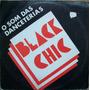 Black Chic O Som Das Danceterias Lp Coletanea
