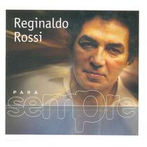Cd Reginaldo Rossi - Para Sempre