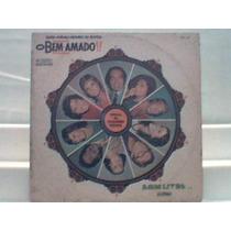 Lp Vinil Novela O Bem Amado Nacional Som Livre 1973