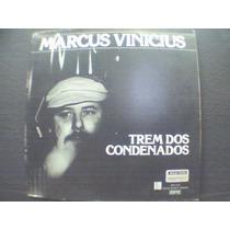Marcus Vinicius Lp Trem Dos Condenados Album