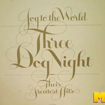 Three Dog Night 1974 Joy To The World - Greatest Hits Lp