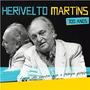 Cd Herivelto Martins Faca De Conta Que Otempo Passou (2012)