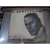 Lp Francisco Petrônio - O Romântico