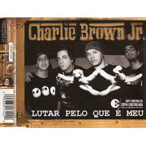 Charlie Brown Jr - Lutar Pelo Que É Meu Cd Single Promo Novo