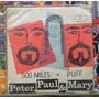 Peter, Paul & Mary 500 Miles - Compacto Vinil - Wb Records