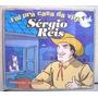 Cd Sergio Reis - Fui Pra Casa Da Vizinha ( Single ) 1997