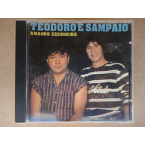 Teodoro E Sampaio - Amando Escondido - Cd