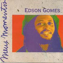 Edson Gomes Meus Momentos Vol. 1
