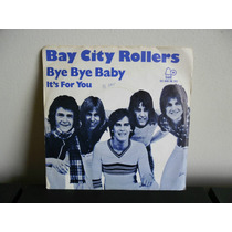 Bay City Rollers - Compacto - Bye Bye Baby Its For You Rv