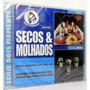 Secos & Molhados Série 2 Álbuns Em 1 Cd Novo Raro Original !