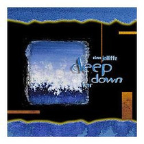 Cd Steve Jolliffe - Deep Down Far ( Importado - Frete Gratis