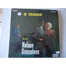 Disco Vinil Lp O Tango Na Voz De Nelson Gonçalves