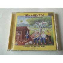 Téo Azevedo - Cd Cantos Do Brasil Puro - Raro!!!!