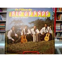 Vinil / Lp - Os Filhos Do Rio Grande - Um Abraço Do Gaiteiro