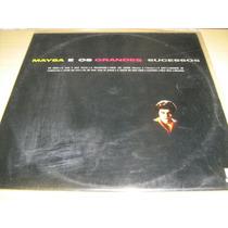 Lp Vinil Maysa E Os Grandes Sucessos / Reedição De 1983