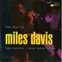 Miles Davis The Best Capitol And Blue Notes Years