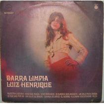 Luiz Henrique - Barra Limpa - Lp Importado Uruguai