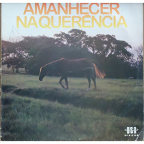 Lp - (014) - Gaúcho - Amanhecer Na Querência