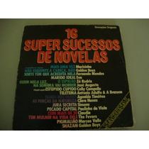 Vinil 16 Super Sucessos De Novelas - 1978