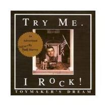 Cd Toy Maker´s Dream - Try Me...i Rock ! ((importado , 1998)