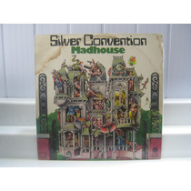 Silver Convention Madhouse Lp Vinil Young 1976