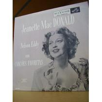 Vinil Jeanette Mac Donald E Nelson Eddy Em Canções Favoritas