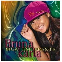 Bruna Karla - Siga Em Frente - Cd - Mk Music