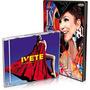 Kit Ivete Sangalo Cd Real Fantasia + Cd E Dvd Ao Vivo No Mad