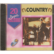 Cd Country - 20 Sucessos - Novo Lacrado***