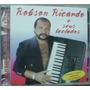 Cd Robson Ricardo E Seus Teclados - Frete Gratis