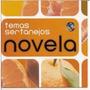 Cd Novela Temas Sertanejos Com Chitaozinho, Zeze, Rionegro