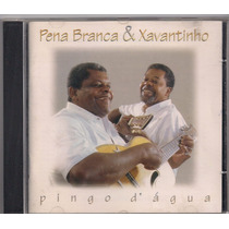 Cd - Pena Branca & Xavantinho