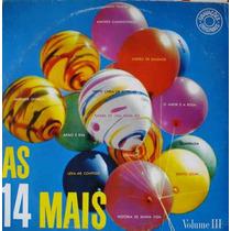 As 14 Mais Vol. 03 Lp Vários Artistas -reedição