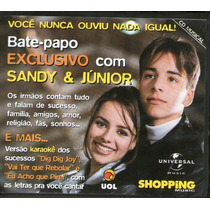 Cd Sandy E Junior - Bate Papo Exclusivo - Uol Shopping Music