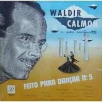 Waldir Calmon-feito Para Dançar Nr.05 - Em Lp Radio