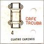 Cd Cafe Tacuba / Cuatro Caninos (2003)