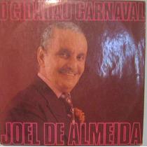 Joel De Almeida - O Cidadão Carnaval - Odeon-stereo - 1973