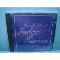 Fudge Tunnel - In A World - Cd Importado