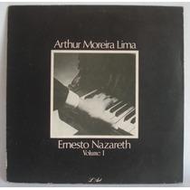 Arthur Moreira Lima - Ernesto Nazareth Vol1 - Lp Vinil