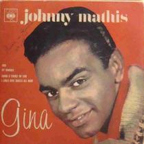 Johnny Mathis Compacto Vinil Gina Mono