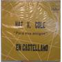 Nat K. Cole - A Mis Amigos - Capitol - W - 1220 Importado